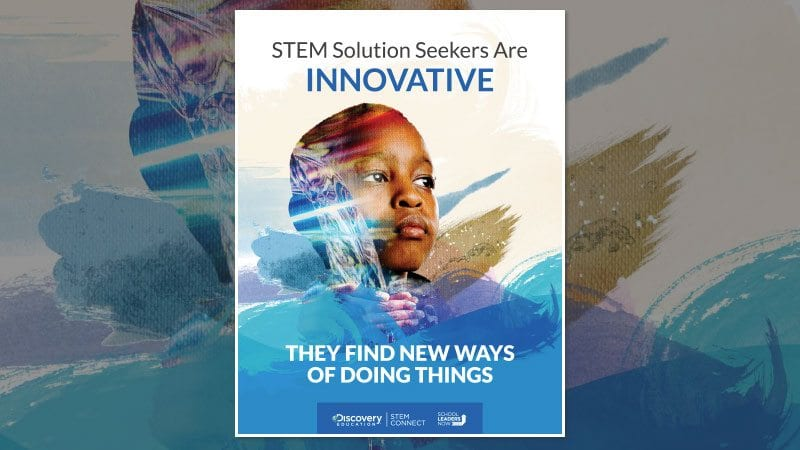 STEM Solution Seekers Are Innovative