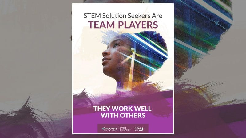 STEM Solution Seekers Are Team Players