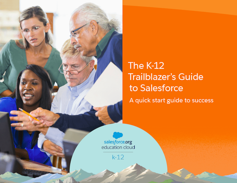 Downloadable Guide Cover: The K-12 Trailblazers Guide to Salesforce