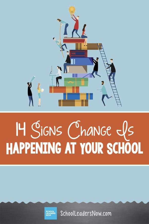 14 Signs Change Is Happening at Your School