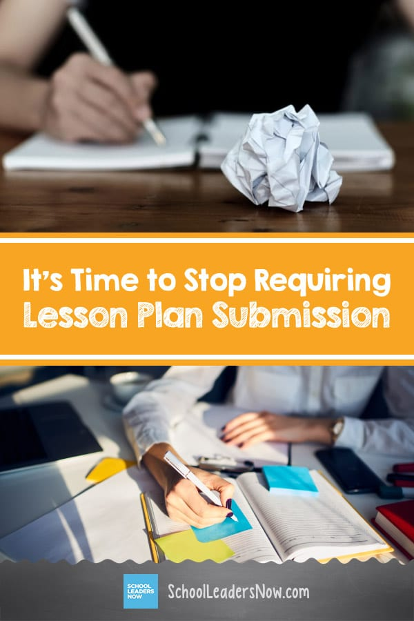 It's Time to Stop Requiring Lesson Plan Submission