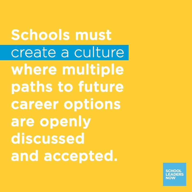 Quote about Trade Schools: Schools must create a culture where multiple paths to future career options are openly discussed and accepted.