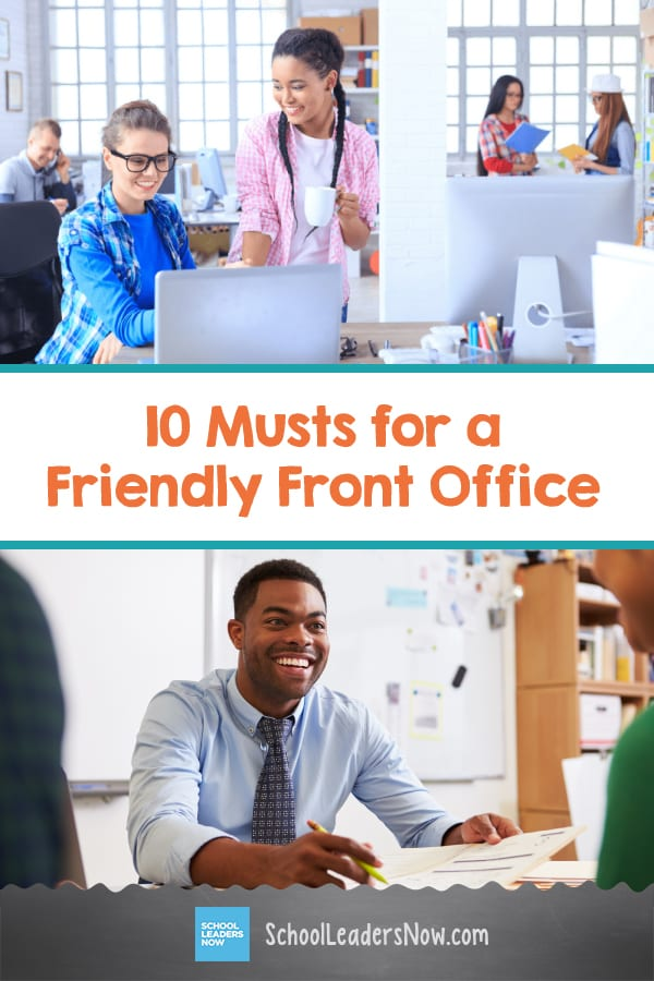 10 Musts for a Friendly Front Office