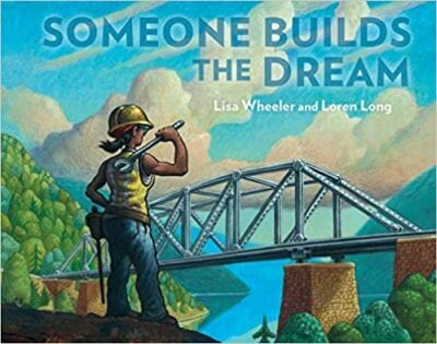 Book cover for Someone Builds the Dream as an example of books about teamwork for kids