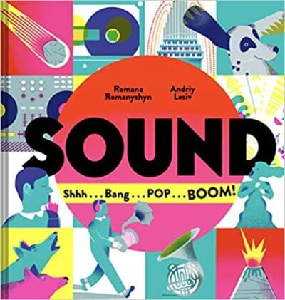 Book cover for Sound: Shh, Bang, Pop, Boom as an example of children's books about music