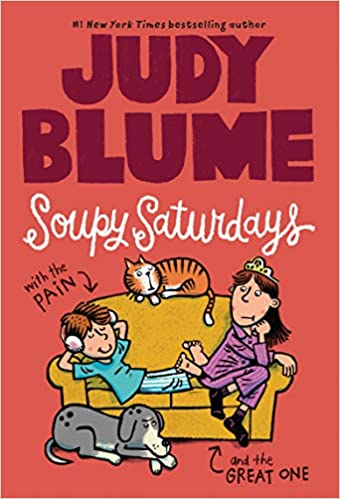 Book cover of Soupy Saturdays by Judy Blume