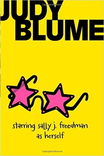 Book cover of Starring Sally J Freedman as Herself by Judy Blume