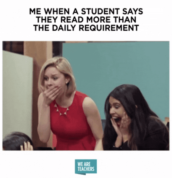 When a student reads more than the daily requirement meme