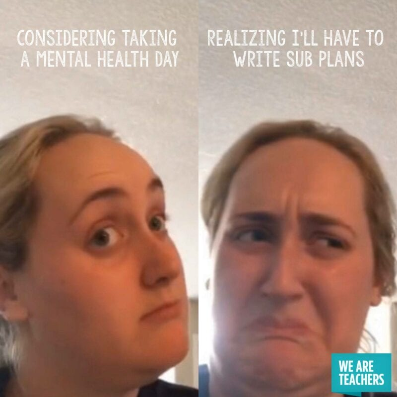 Taking a mental health day or making lesson plans for a sub meme