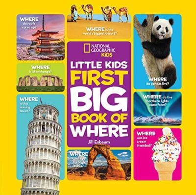 National Geographic Little Kids First Big Books of Where by Jill Esbaum