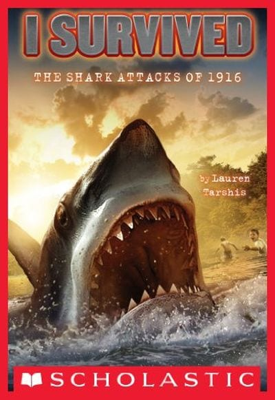 I Survived the Shark Attacks of 1916 (Summer Reading List)