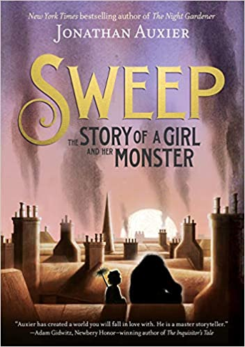 Book cover for Sweep: The Story of a Girl and Her Monster as an example of fantasy books for kids