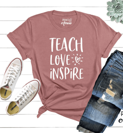 teacher shirt saying teach love inspire, as an example of Etsy teacher shirts