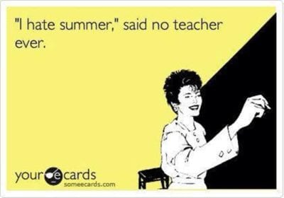 26 Summer Teacher Memes You Will Totally Relate To Weareteachers