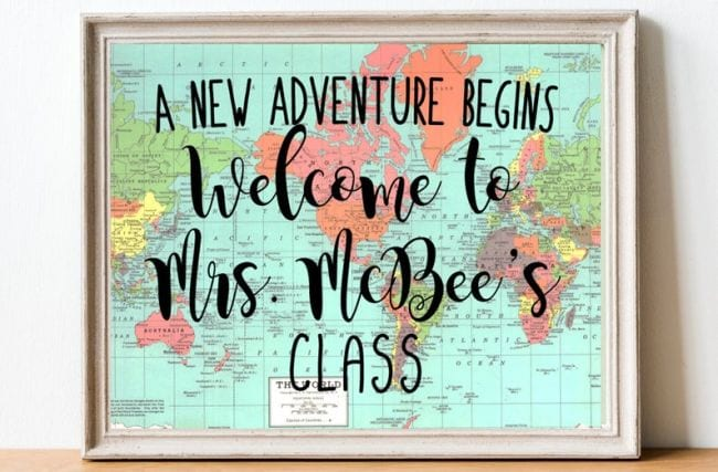 World map with text A New Adventure Begins: Welcome to Mrs McBee's Class (Teacher Name Signs)