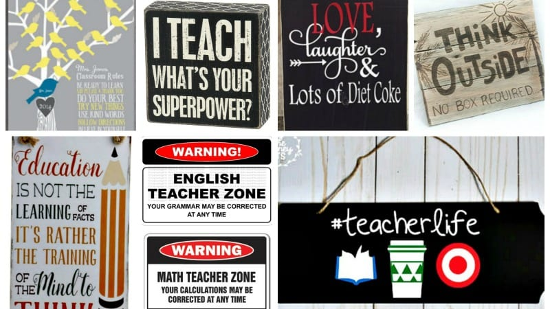 Best Teacher Signs to Hang on Your Classroom Walls