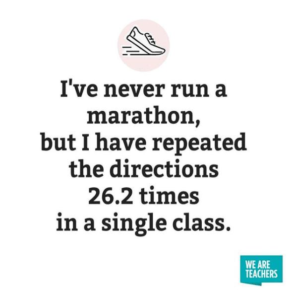 I've never run a marathon -- #teachertruths