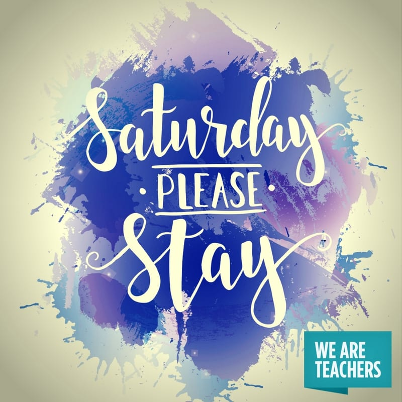 teacher_meme_end_of_year_Saturday