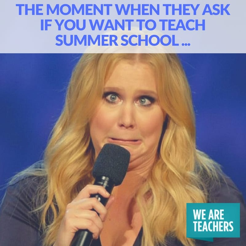 teacher_meme_end_of_year_summer_school_Amy-Schumer
