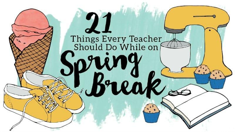 teacher spring break