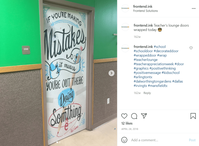 """Door in a hallway with a decorative wrap that says """"If you're making mistakes it means you're out there doing something"""""""