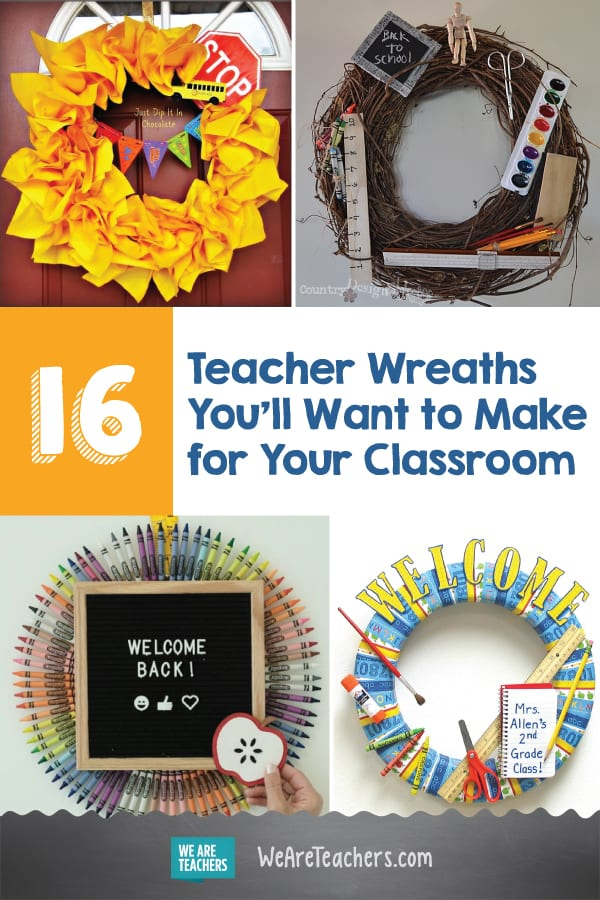 16 Teacher Wreaths You'll Want to Make for Your Classroom