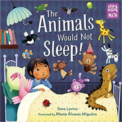 Book cover for The Animals Would Not Sleep as an example of books about math for kids