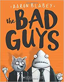 Book cover for The Bad Guys Book 1 as an example of books like Dog Man