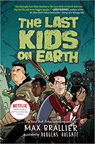 Book cover for The Last Kids on Earth series book 1