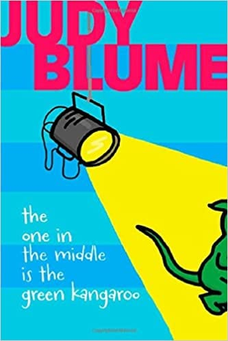 Book cover of The One in the Middle is the Green Kangaroo by Judy Blume