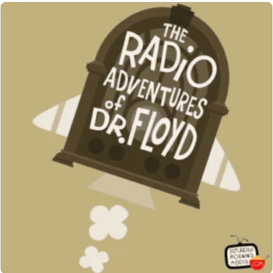Still of the Radio Adventures of Dr Floyd