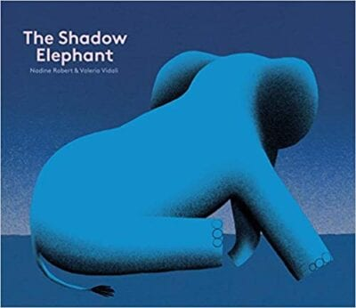 Book cover for The Shadow Elephant as an example of children's books that teach social skills