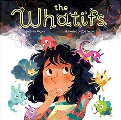 Book cover for The Whatifs as an example of children's books that teach social skills