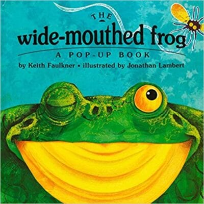 Book cover for The Wide-Mouthed Frog as an example of pop-up books for kids