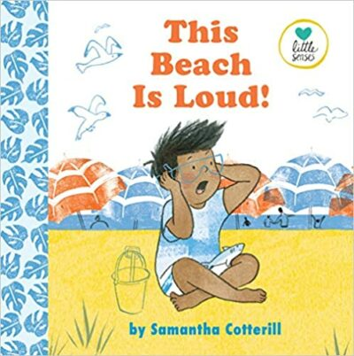 Book cover for This Beach is Loud! as an example of children's books about disabilities