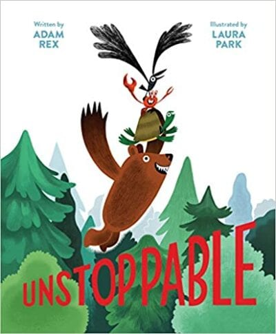 Book cover for Unstoppable as an example of books about teamwork for kids