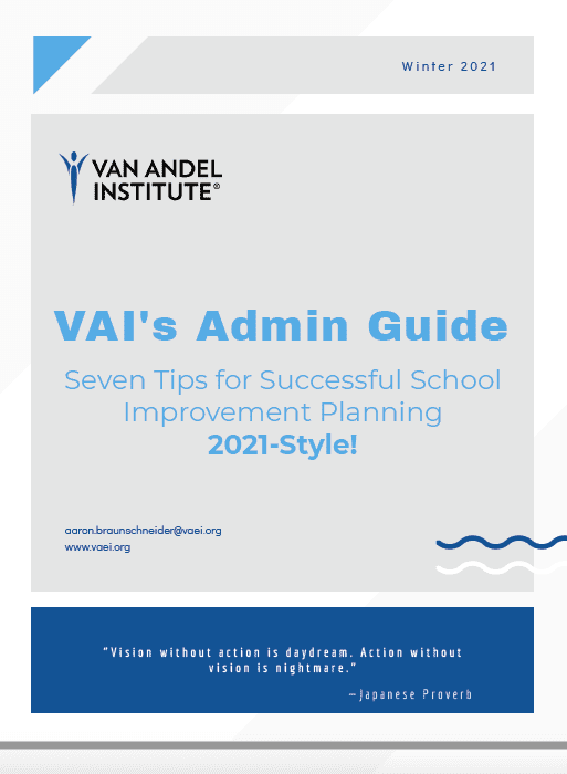 Cover of VAI Admin Guide: Seven Tips for Successful School Improvement Planning 2021-Style