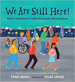 Book cover for We Are Still Here!: Native American Truths Everyone Should Know