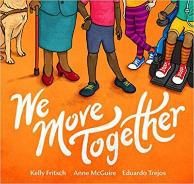 Book cover for We Move Together as an example of children's books about disabilities