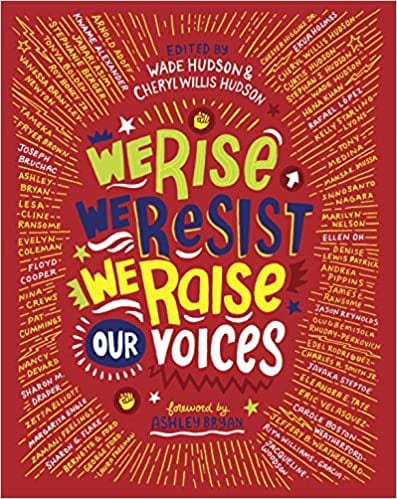 We Rise We Resist We Raise Our Voices book cover example of activism books for the classroom