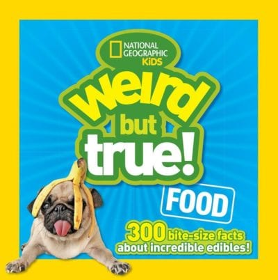 Weird But True Food book cover!