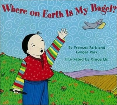 Book cover for Where on Earth is My Bagel as an example of books about teamwork for kids