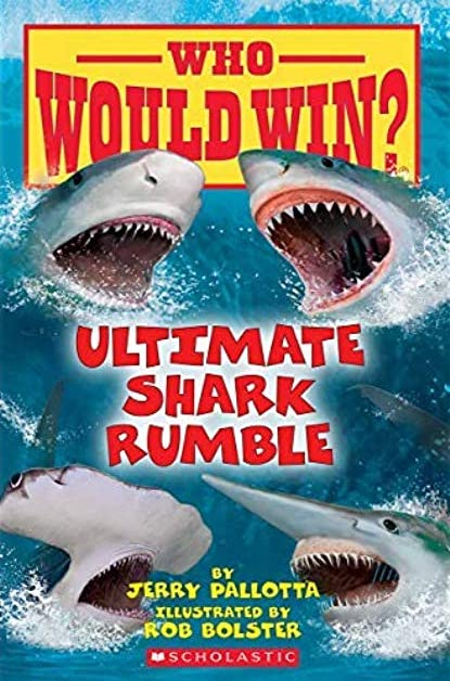 Who Would Win: Ultimate Shark Rumble: Reluctant readers nonfiction