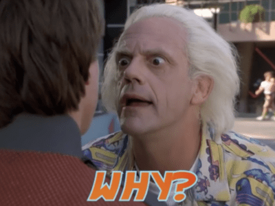 Why? Back to the future