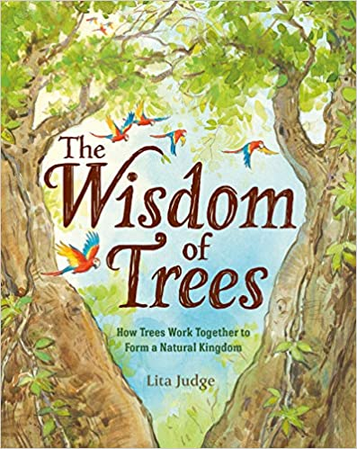 Book cover for The Wisdom of Trees: How Trees Work Together to Form a Natural Kingdom
