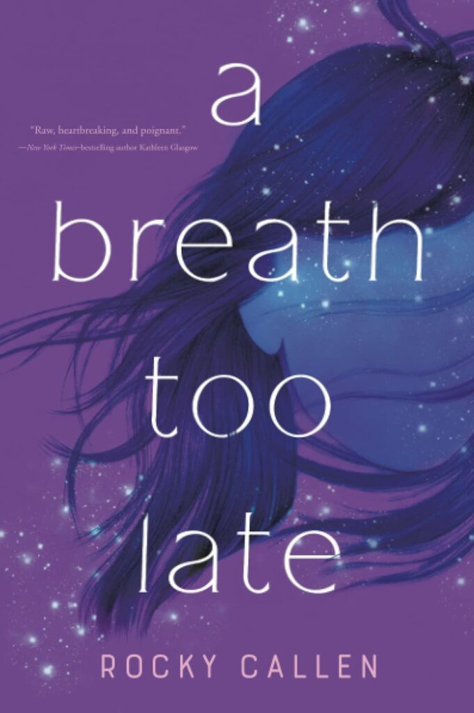 Cover of A Breath Too Late female silhouette and long hair with purple background